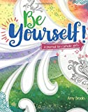 Be Yourself! A Journal for Catholic Girls