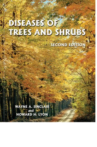 Compare Textbook Prices for Diseases of Trees and Shrubs 2nd Edition ISBN 9780801443718 by Wayne Sinclair,Howard H. Lyon