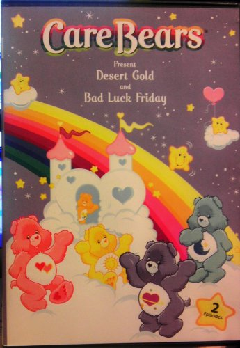 Care Bears present Desert Gold and Bad Luck -