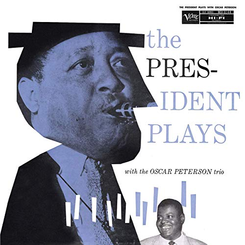 The President Plays With the Oscar Peterson Trio [Vinyl LP]