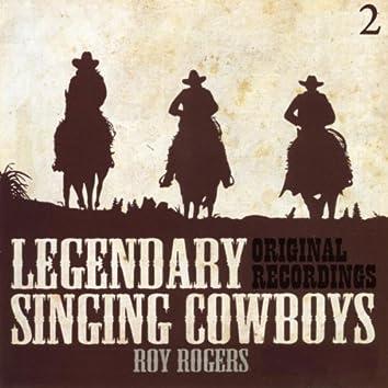 Legendary Singing Cowboys Vol.2 - Roy Rogers