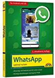 WhatsApp - optimal nutzen - 3. Auflage - neueste...