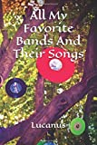 All My Favorite Bands And Their Songs: Music Album Review Notebook (Journal, Book), Store Your Favorite Songs In One Place, Lucanus 120 Pages Composition Manuscript (Music Notebooks)