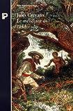 LE MENDIANT DE L'ELDORADO. De Cayenne aux Andes, 1876-1879