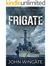 Frigate (The Cold War Naval Thriller Series Book 1)