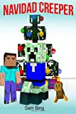 Navidad Creeper: Un Cuento de Festividad (No Oficial Minecraft Libro...