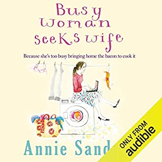 Busy Woman Seeks Wife                   By:                                                                                                                                 Annie Sanders                               Narrated by:                                                                                                                                 Kim Hicks                      Length: 8 hrs and 36 mins     19 ratings     Overall 3.9