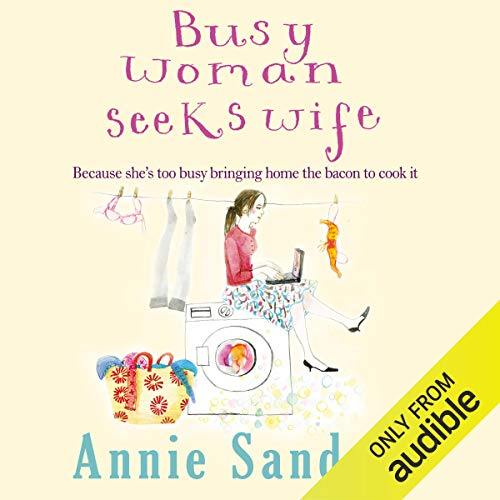 Busy Woman Seeks Wife audiobook cover art