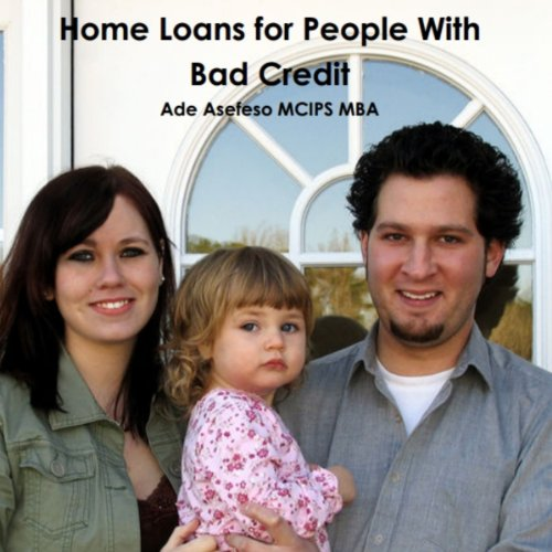 Home Loans for People with Bad Credit audiobook cover art