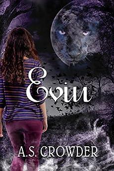 Evin by [A.S. Crowder]
