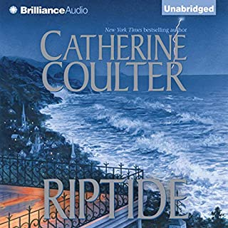 Riptide: An FBI Thriller, Book 5                   By:                                                                                                                                 Catherine Coulter                               Narrated by:                                                                                                                                 Laural Merlington                      Length: 11 hrs and 1 min     Not rated yet     Overall 0.0