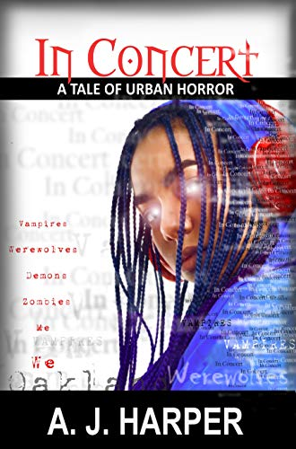 In Concert Part 1: A Tale of Urban Horror (Tales of Urban Horrror Book