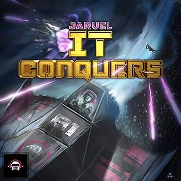 It Conquers