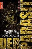 Markus C. Schulte von Drach: Der Parasit
