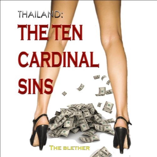 Thailand: The Ten Cardinal Sins audiobook cover art