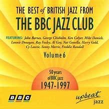 Best Of British Jazz From the BBC Jazz 6