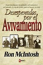 Desesperados por el Avivamiento (The Quest for Revival) (Spanish Edition)