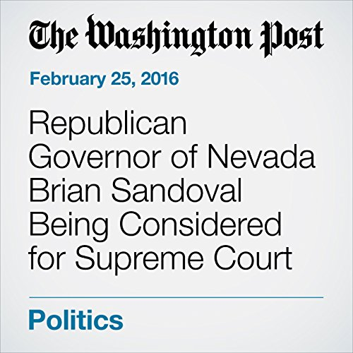 『Republican Governor of Nevada Brian Sandoval Being Considered for Supreme Court』のカバーアート