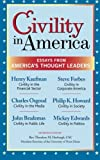 Civility in America: Essays from America€™s Thought Leaders
