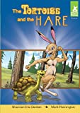 Tortoise and the Hare (Short Tales: Fables)