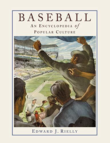 Baseball: A Encyclopedia of Popular Culture