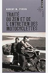 Trait? du zen et de l'entretien des motocyclettes [nouvelle ?dition] by Robert M. Pirsig (June 03,2013) Poche