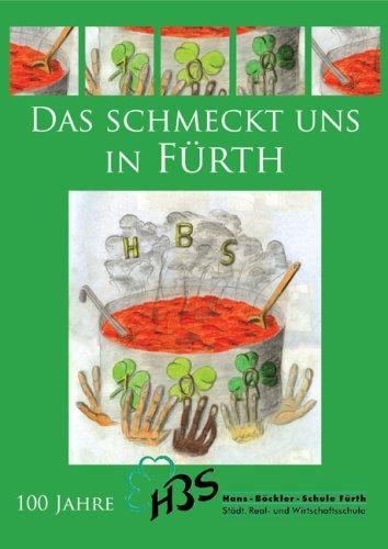 Das schmeckt uns in Fürth: 100 Jahre Hans-Böckler-Schule Fürth