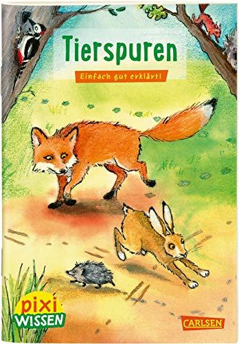 Pixi Wissen 107: Tierspuren: Einfach gut erklärt! (107)