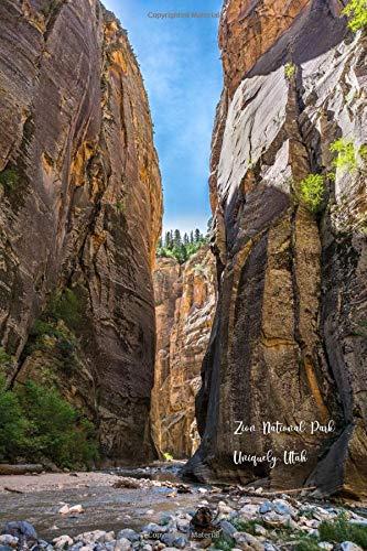 Zion National Park: Uniquely Utah Notebook