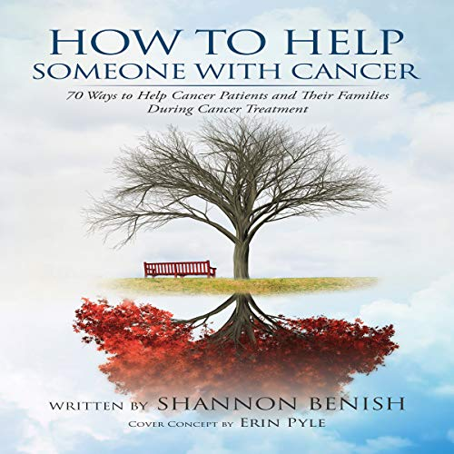 How to Help Someone With Cancer audiobook cover art