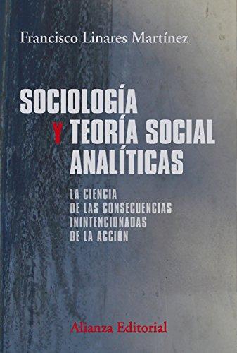 Sociología y teoría social analíticas (El libro universitario - Manuales)