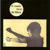 O Canto Livre De Nara by NARA LEAO (2015-06-17)