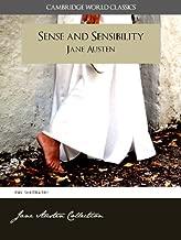 SENSE AND SENSIBILITY and A MEMOIR OF JANE AUSTEN (Cambridge World Classics) Complete Novel by Jane Austen and Biography by James Edward Austen (Leigh) ... (Complete Works of Jane Austen Book 2)