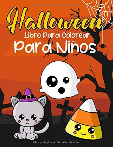 Halloween Libro Para Colorear Para Niños: Animales Bonitos En Disfraz Libros Para Niños y Niñas Dibujos De Miedo Para Colorear Para Niños Pequeños Fácil De Dibujar Dia De Las Brujas