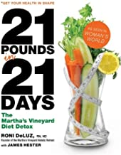 21 Pounds in 21 Days: The Martha's Vineyard Diet Detox (English Edition)