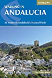 Walking in Andalucia. Cicerone. (Cicerone Walking Guide) [Idioma Inglés]: 36 routes in Andalucia's Natural Parks