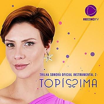 Topíssima, Vol. 2 (Trilha Sonora Original) (Instrumental)