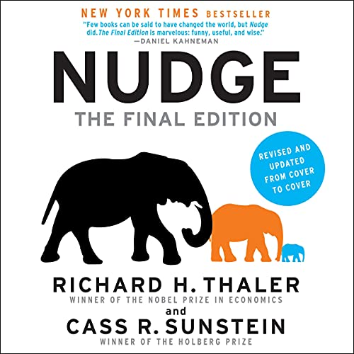 Nudge: The Final Edition Audiobook By Richard H. Thaler, Cass R. Sunstein cover art