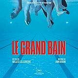 Le grand bain (Musique originale du film)