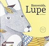 Bienvenida, Lupe (Libros para la educación Emocional)