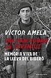 Ens van robar la joventut: Memòria viva de la Lleva del biberó (Catalan Edition)