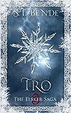 Tro (Elsker Saga Book 3) (English Edition)