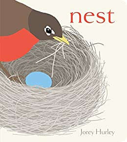 Nest (Classic Board Books) by [Jorey Hurley]