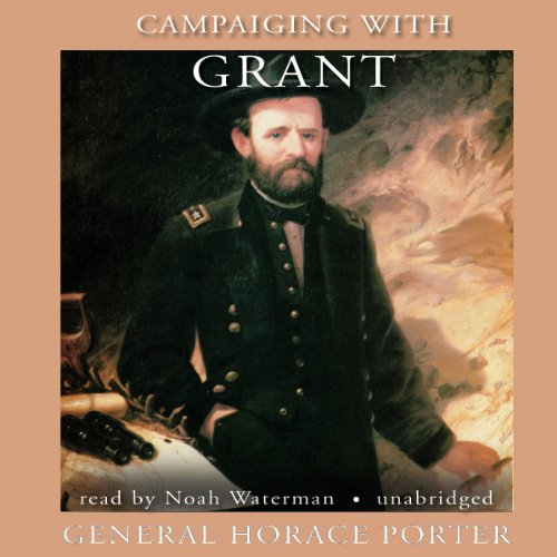 Campaigning with Grant audiobook cover art