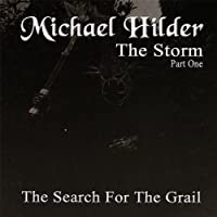 Storm Part One-the Search for the Grail