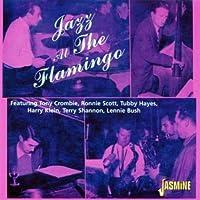 Jazz At The Flamingo by Tony Crombie (2001-08-03)