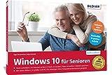 ISBN zu Windows 10 für Senioren: Das umfassende Lernbuch für Einsteiger ohne Vorkenntnisse. Leicht verständlich, große Schrift & komplett in Farbe!