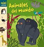 Animales del Mundo (Mini Larousse (larousse))