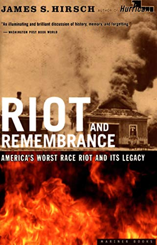 Riot and Remembrance: The Tulsa Race Riot and Its Legacy