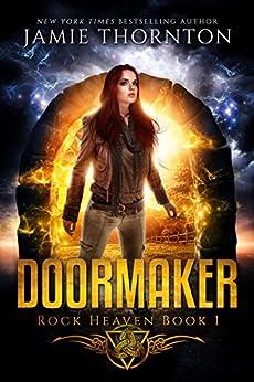 Doormaker: Rock Heaven (Book 1) by [Jamie Thornton]